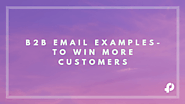 B2B Email Templates to Turn Visitors Into Paying Customers - Fresh Proposals