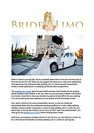 Wedding Cars London - Professional Chauffeur Service by BrideLimo - Issuu