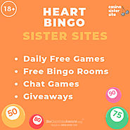 Bingo sites like Heart Bingo - More sister sites with free bingo, daily free games & Jackpots.