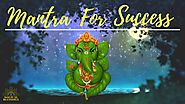 Ganesh Mantra chanting bring abundance and success | Magical blessings