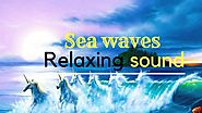 Relaxing Nature sounds ( *Sea waves* ) for meditation, relaxation, deep sleep and healing.