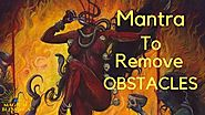 CHINNAMASTA MANTRA TO REMOVE ALL OBSTACLES ( VERY POWERFUL )