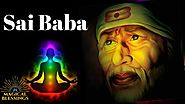 Om Sai Shree Sai Jai Jai Sai : Mantra For prosperity ( Repeat 108 times ) Sai Baba