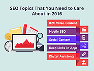 SEO Topics You Need to Care About in 2016
