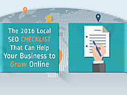 The 2016 Local SEO Checklist That Can Help Your Business to Grow Online