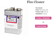 Buy online flux cleaner at low cost from Advance Tech
