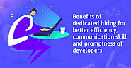 7 Benefits of Hiring Dedicated Developers (Better Efficiency, Communication and Promptness) - KrishaWeb