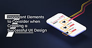 7 Important UX Design Elements to Consider for Successful Design