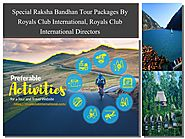 Get Tour Packages At Best Price With Royals Club International