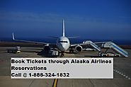 Make your booking through Alaska Airlines Reservation in easy way