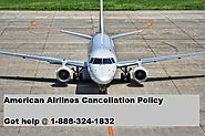 Get information about American Airlines Cancellation Policy