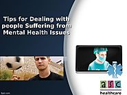 Tips for Dealing with people Suffering from Mental Health Issues by ASC HealthCare - Issuu