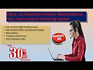 Fix the varied reservations related queries instantly via American Airlines Reservations Number 1