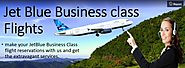Book your JetBlue Business Class Reservations with us