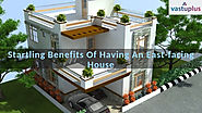 Startling Benefits Of Having An East-facing House
