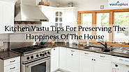 Kitchen Vastu Tips For Preserving The Happiness Of The House