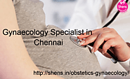 Gynaecology Specialist in Chennai