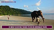 10 Most Exciting Things to Do on Andaman Tours