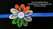 Celebrate Rakshabandhan & Independence Day With our Customized Stuff!! – RightGifting