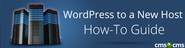 WordPress to a New Host. How-To Guide