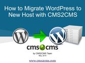 How to Migrate WordPress to New Host with CMS2CMS