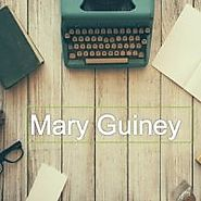 Learn Details About Mary Guiney