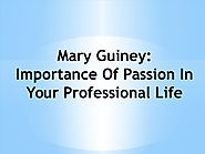 Mary Guiney - Know Details About The Professional Life