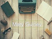 Mary Guiney - To Get Details About Professional Life
