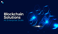 Leverage our high-grade blockchain solutions at enterprise scale
