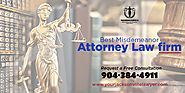 Misdemeanor Lawyer in Jacksonville | Orange Park misdemeanor attorney