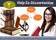 Key Points To Take Care In Law Dissertation Papers