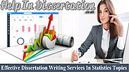 Effective Dissertation Writing Services In Statistics Topics – Dissertation Experts UK