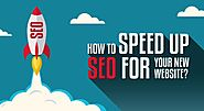 How to Speed Up SEO for Your New Website