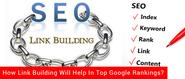 How Link Building Will Help In Top Google Rankings?