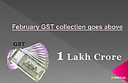 GST Revenue Crosses ₹1 Lac Crore for February 2020