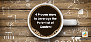 What are the ways to leverage your potential content?