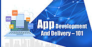 Learn about App Development & Delivery