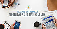 Reasons Why Retailer Mobile App Use Has Doubled