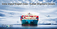 India Import and Export Data - Exim Details of India
