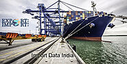 Importance of Imports and Exports Data in Indian Trade