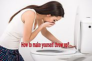 Best Tricks on How to Make Yourself Throw Up Easily