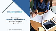 How to Evaluate a Good Document Conversion Services at a Time of Signing the Agreement