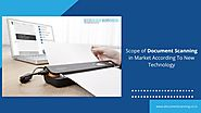 Scope of Document Scanning in Market According To New Technology