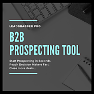B2B Prospecting Tool - Build Client Prospect lists along with Business E-Mail Address and Phone#