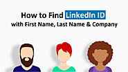 How to Find LinkedIn ID with First Name, Last Name and Company