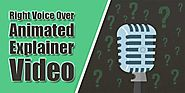 Voice overs have a great influence on animated explainer videos