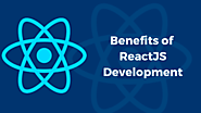 Benefits of ReactJS: Top 10 Reasons to Choose It