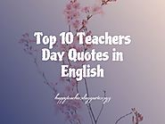 Happy Teachers Day 2019 Lines, Wishes & Quotes in English Language