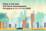 What is the best Full Stack Development Company in Nevada, USA 2019?