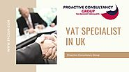Role of Vat Specialist in UK - TPCGUK by Proactive Consultancy Group - Issuu
